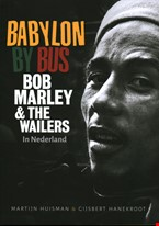 Babylon By Bus: Bob Marley & The Wailers